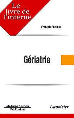 Portada del libro 9782257000606 Le Livre de L'interne en Gériatrie