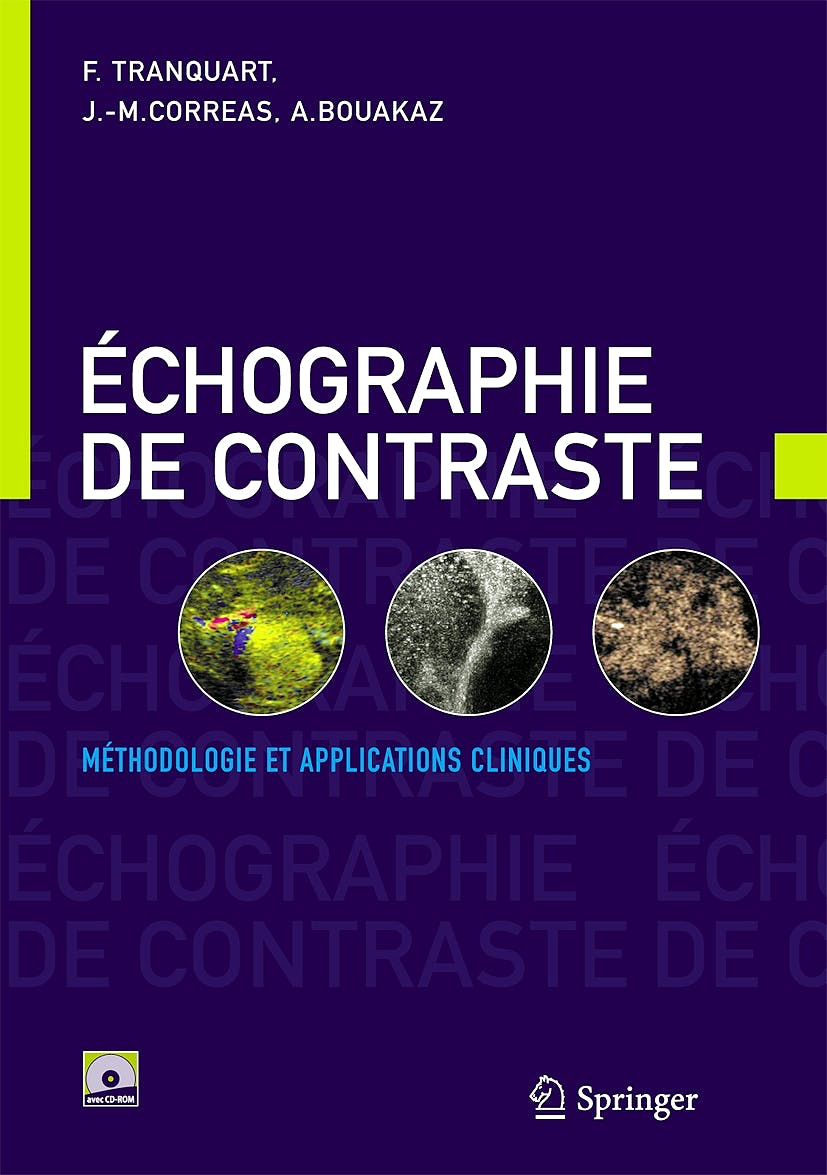 Portada del libro 9782287332944 Echocardiographie de Contraste. Methodologie Et Applications Cliniques