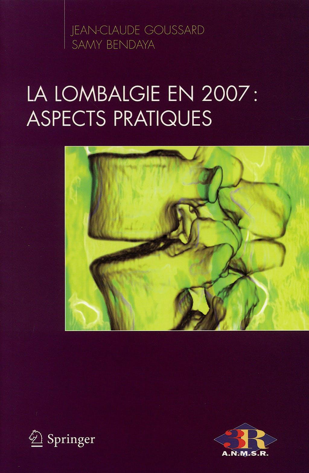 Portada del libro 9782287721038 La Lombalgie en 2007: Aspects Pratiques