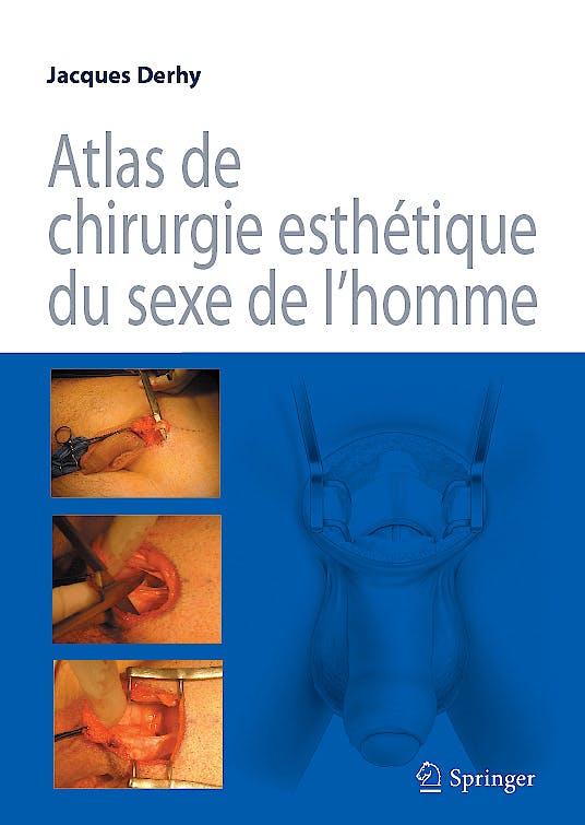 Portada del libro 9782287776298 Atlas de Chirurgie Esthetique Du Sexe de L'homme