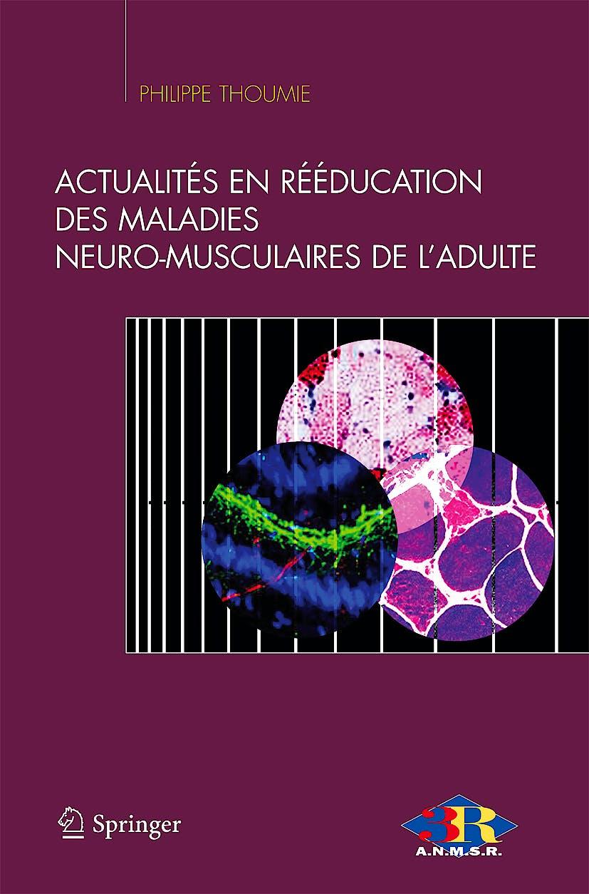 Portada del libro 9782287790126 Actualites en Reeducation Des Maladies Neuro-Musculaires De L'adulte