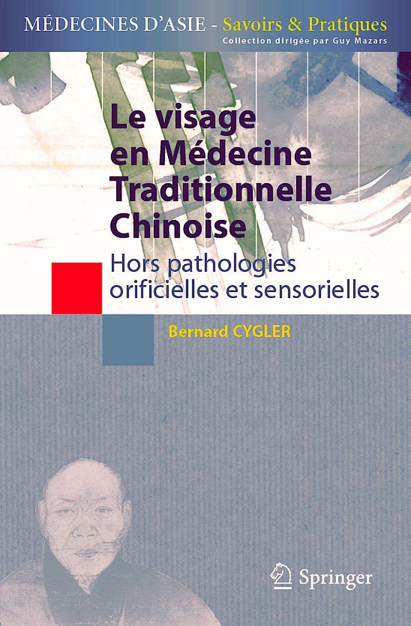 Portada del libro 9782287959028 Le Visage en Medecine Traditionnelle Chinoise. Hors Pathologies Orificielles Et Sensorielles