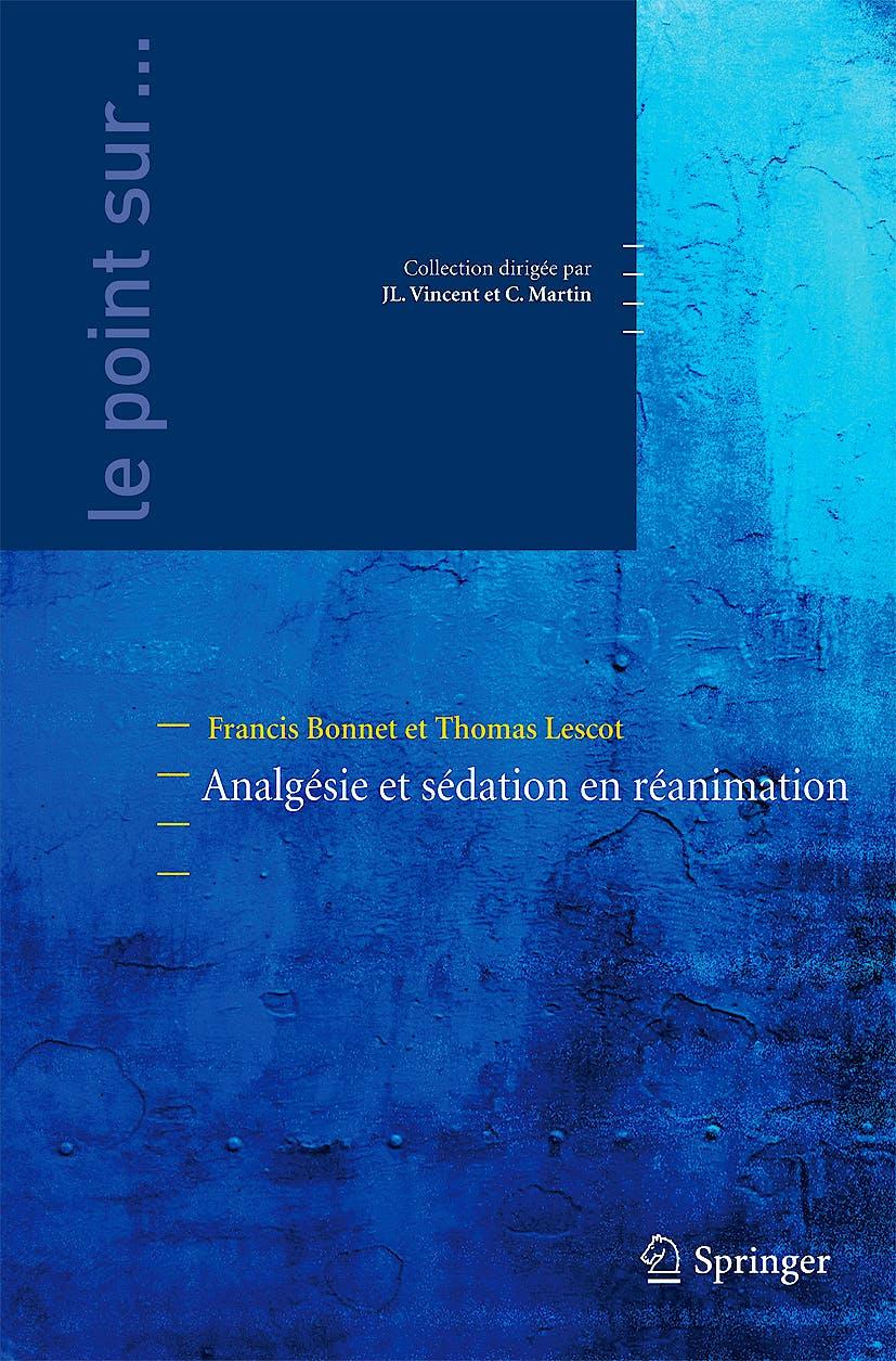 Portada del libro 9782287990281 Analgesie Et Sedation en Reanimation