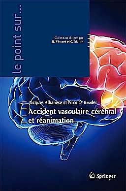 Portada del libro 9782287990304 Accident Vasculaire Cérébral Et Réanimation