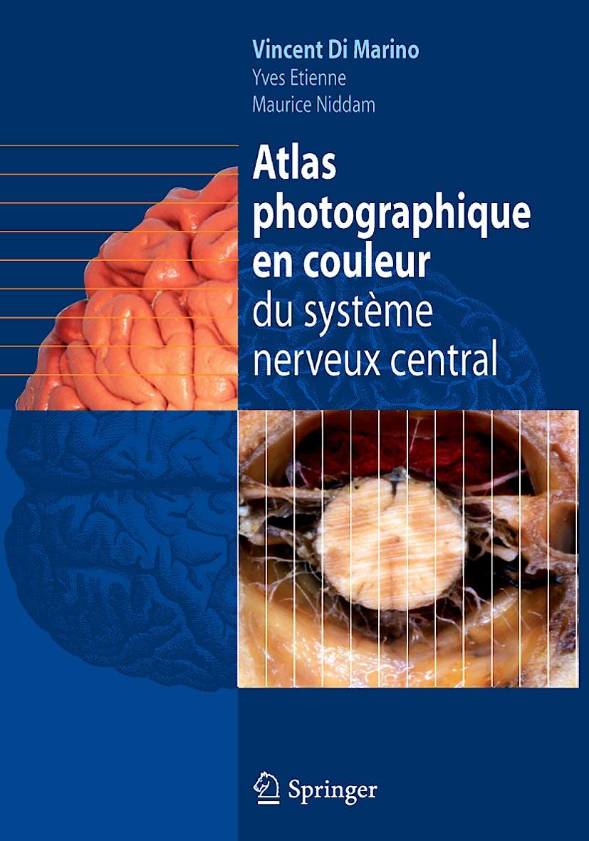 Portada del libro 9782287990779 Atlas Photographique en Couleur Du Systeme Nerveux Central