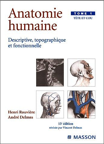 Portada del libro 9782294003912 Anatomie Humaine, Tome 1: Tete Et Cou