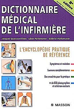 Portada del libro 9782294702761 Dictionnaire Médical de L'infirmière : L'encyclopédie Pratique de Référence