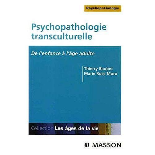 Portada del libro 9782294704345 Psychopathologie Transculturelle. de L'enfance a L'age Adulte