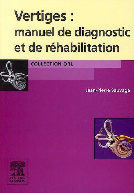 Portada del libro 9782294704796 Vertiges. Manuel de Diagnostic et de Réhabilitation