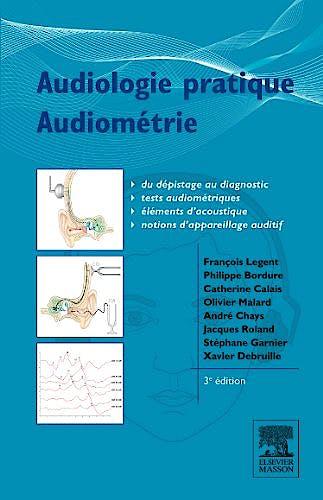 Portada del libro 9782294708350 Audiologie Pratique. Audiométrie