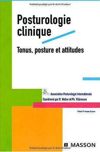 Portada del libro 9782294709432 Posturologie Clinique. Tonus, Posture et Attitudes