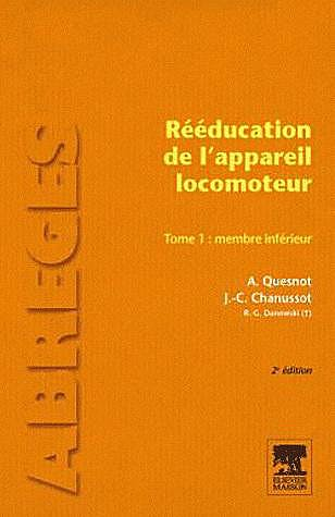 Portada del libro 9782294710049 Reeducation de L'appareil Locomoteur, Tome 1: Membre Inferieur