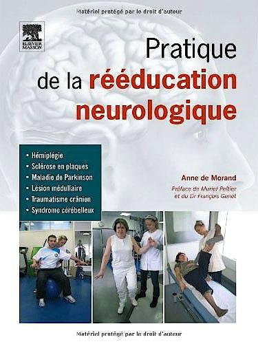 Portada del libro 9782294710919 Pratique de la Reeducation Neurologique
