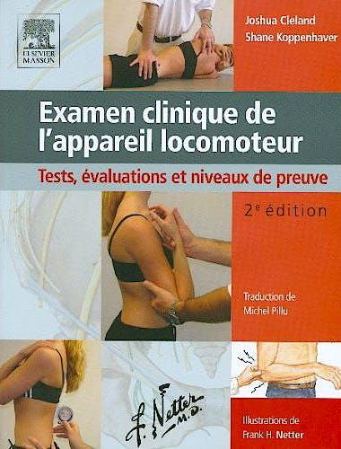 Portada del libro 9782294714276 Examen Clinique de l'Appareil Locomoteur. Tests, Évaluations Et Niveaux de Preuve