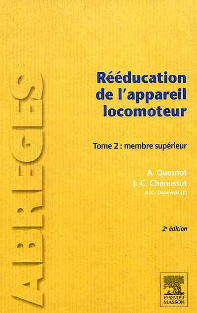 Portada del libro 9782294715044 Reeducation de L'appareil Locomoteur, Tome 2: Membre Superieur