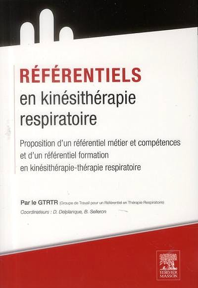 Portada del libro 9782294734144 Référentiels en Kinésithérapie Respiratoire
