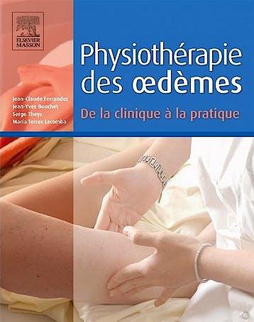 Portada del libro 9782294741920 Physiothérapie Des Oedèmes. de la Clinique À la Pratique