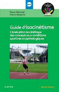 Portada del libro 9782294745911 Guide d'Isocinétisme. L'Évaluation Isocinétique des Concepts Aux Conditions Sportives et Pathologiques