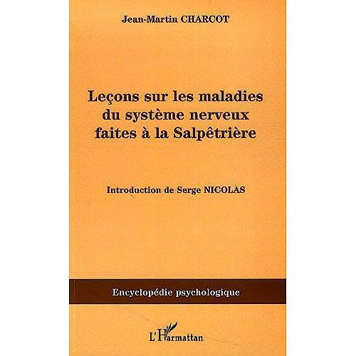 Portada del libro 9782296081215 Leçons Sur Les Maladies Du Systeme Nerveux Faites a la Salpetriere