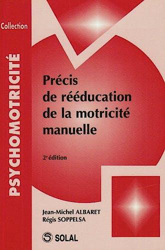 Portada del libro 9782323570248 Precis de Reeducation de la Motricite Manuelle