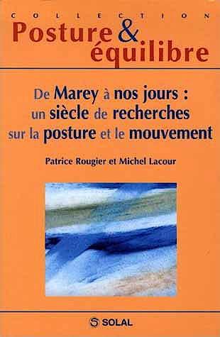 Portada del libro 9782353270101 De Marey a Nos Jours: un Siecle de Recherches Sur la Posture et Le Mouvement (Collection Posture et Équilibre)