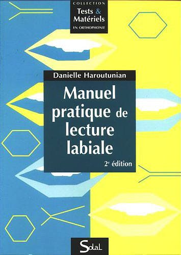 Portada del libro 9782353270323 Manuel Pratique de Lecture Labiale (Collection Tests & Matériels en Orthophonie)