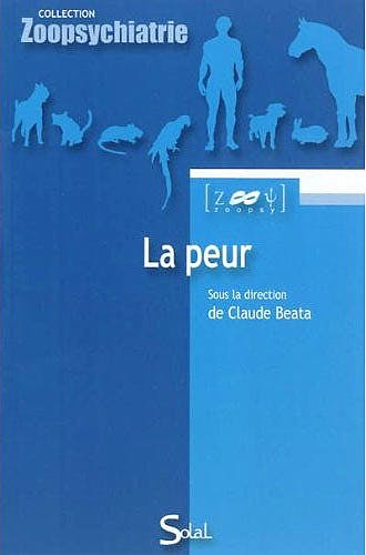 Portada del libro 9782353271276 La Peur (Collection Zoopsychiatrie)