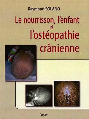Portada del libro 9782354320089 Le Nourrisson, L'enfant Et L'osteopathie Cranienne