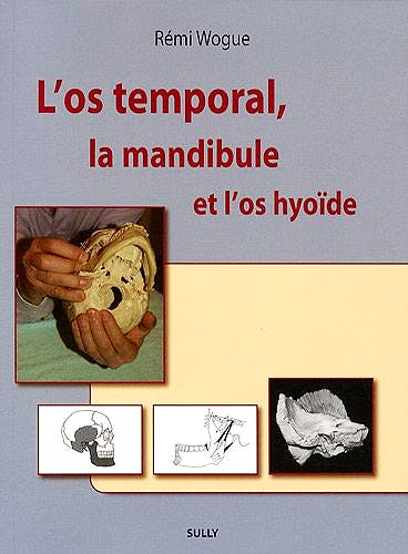 Portada del libro 9782354320126 L'os Temporal, la Mandibule Et L'os Hyoïde