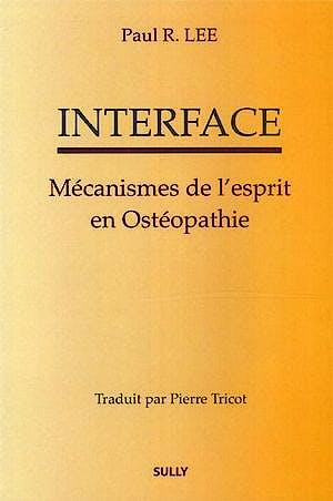 Portada del libro 9782354320508 Interface. Mecanismes de l'Esprit en Osteopathie
