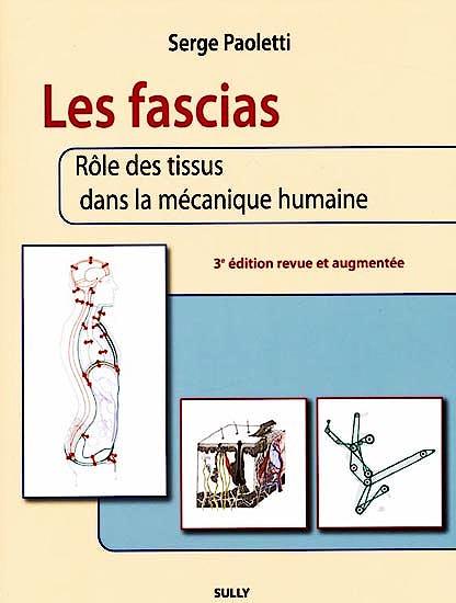 Portada del libro 9782354320546 Les Fascias. Role Des Tissus Dans la Mecanique Humaine