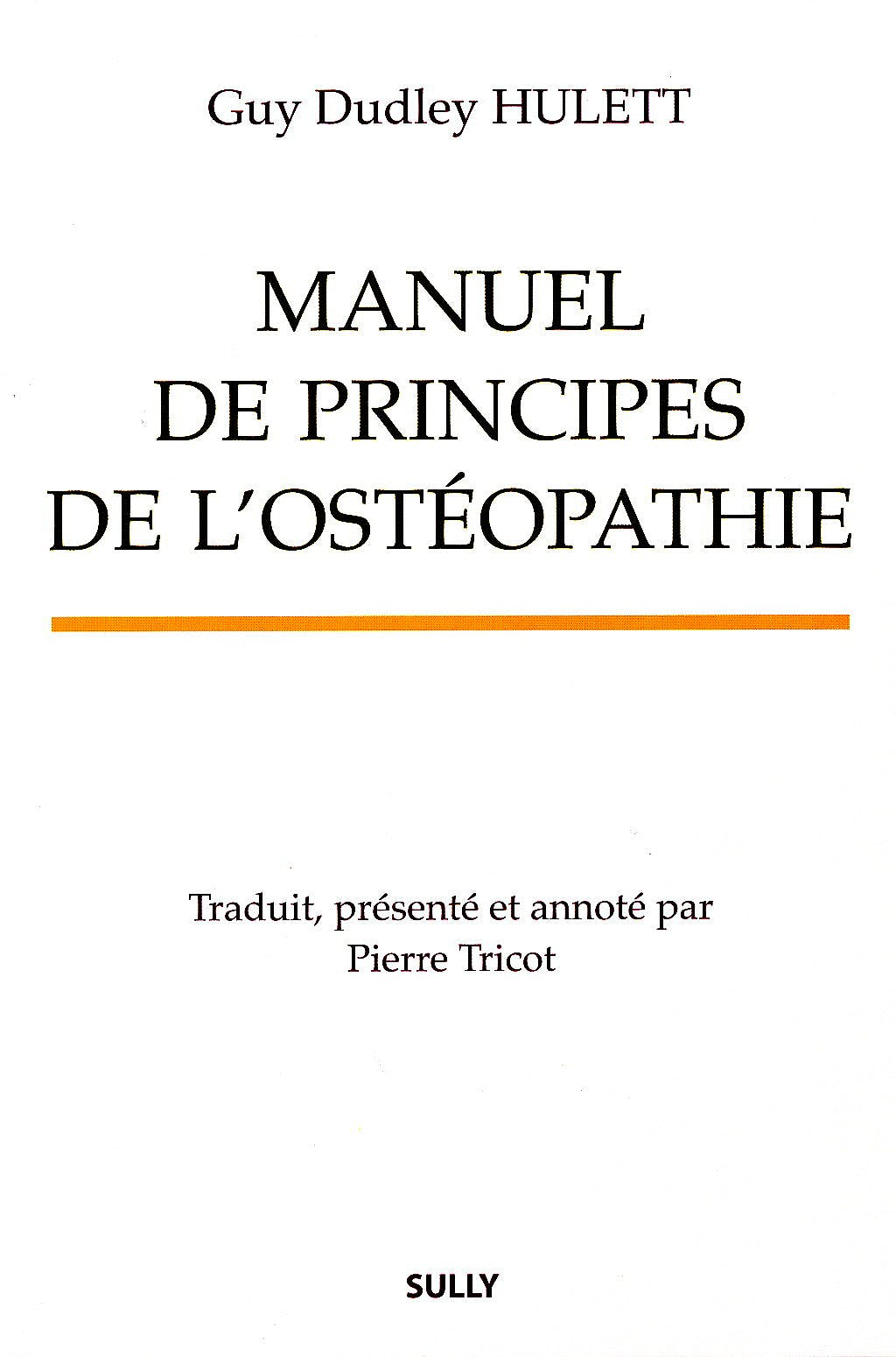 Portada del libro 9782354320638 Manuel de Principes de L'osteopathie