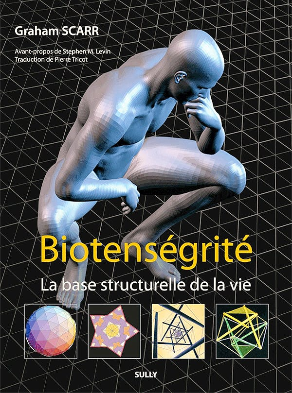 Portada del libro 9782354321499 Biotenségrité. La Base Structurelle de la Vie