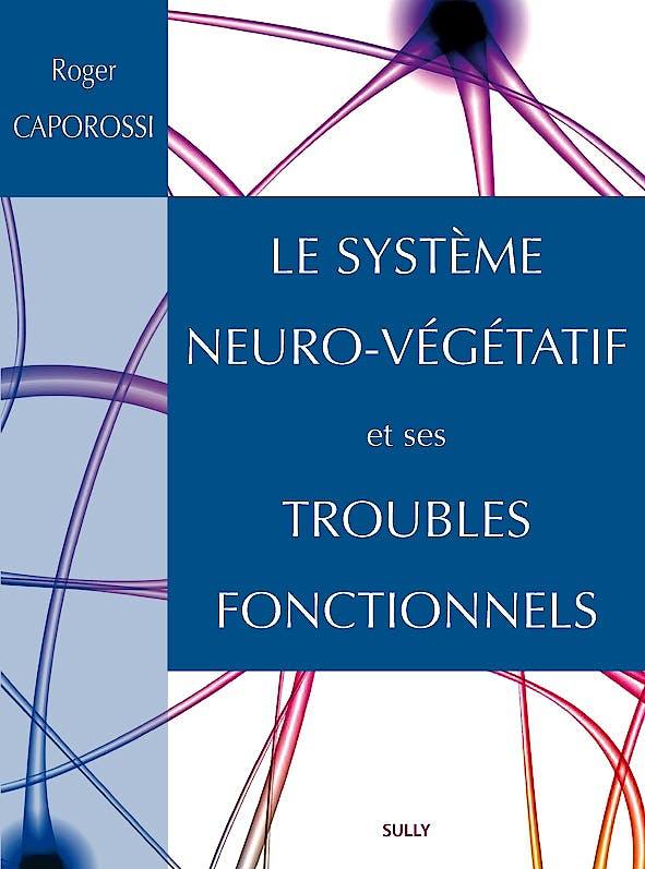Portada del libro 9782354322014 Le Système Neuro-Végétatif et ses Troubles Fonctionnels