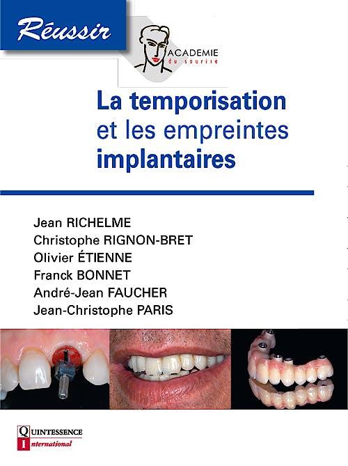 Portada del libro 9782366150124 La Temporisation Et Les Empreintes en Implantologie