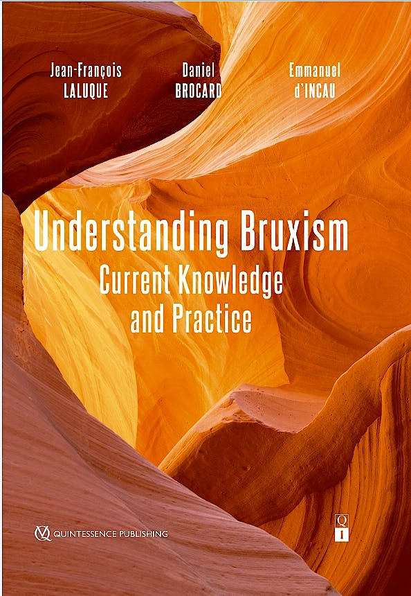 Portada del libro 9782366150391 Understanding Bruxism. Current Knowledge And Practice