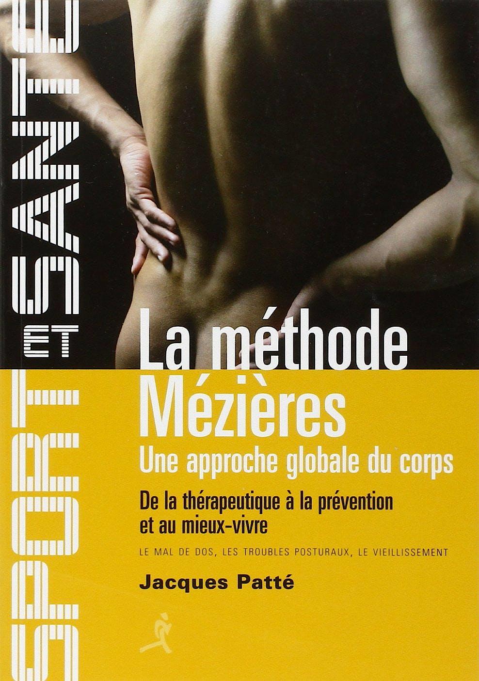 Portada del libro 9782702712887 La Méthode Mézières : Une Approche Globale Du Corps