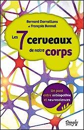 Portada del libro 9782703312277 Les 7 Cerveaux de Notre Corps. Un Pont entre Ostéopathie et Neurosciences