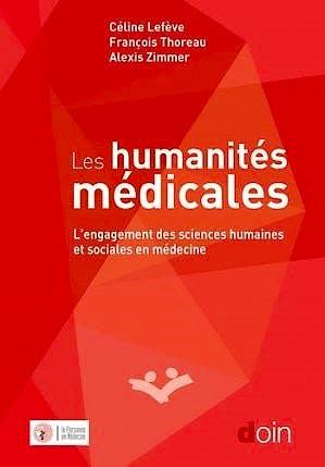 Portada del libro 9782704015849 Les Humanités Médicales. L'Engagement des Sciences Humaines et Sociales en Médecine