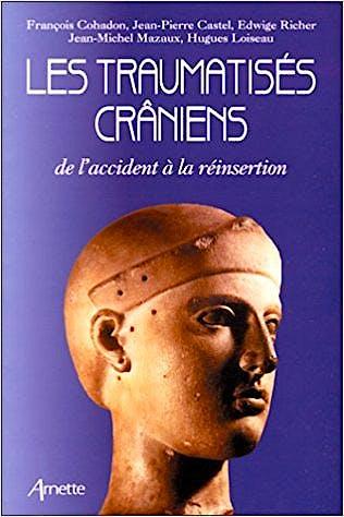 Portada del libro 9782718408798 Les Traumatisés Craniens de l´Accident à la Réinsertion