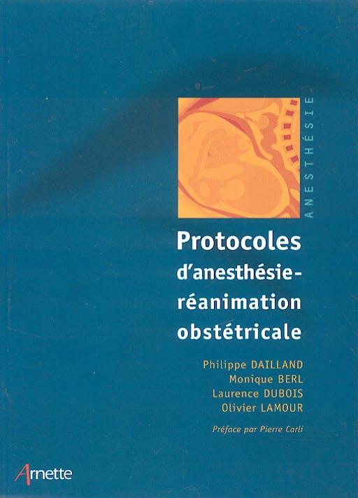 Portada del libro 9782718411071 Protocoles D'anesthesie-Reanimation Obstetricale