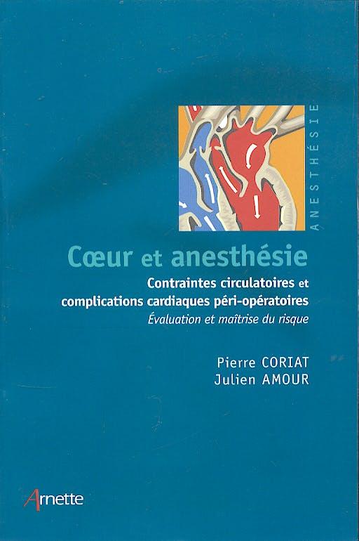 Portada del libro 9782718411118 Coeur Et Anesthesie: Contraintes Circulatoires Et Complications Cardia