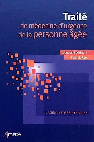 Portada del libro 9782718412634 Traite de Medecine D'urgence de la Personne Agee. Urgences Geriatriques