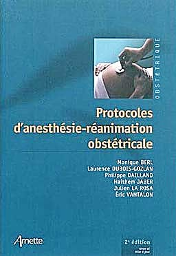 Portada del libro 9782718412658 Protocoles D'anesthesie-Reanimation Obstetricale