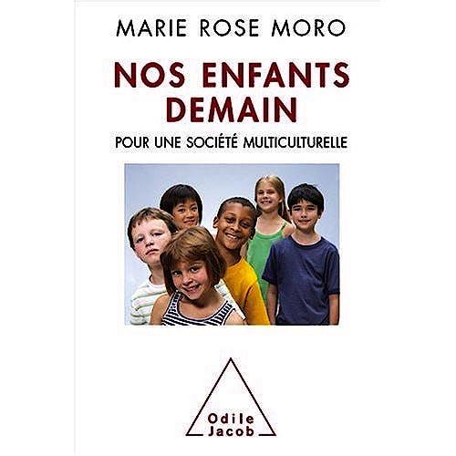 Portada del libro 9782738122445 Nos Enfants Demain. Pour Une Societe Multiculturelle