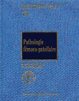 Portada del libro 9782744700422 Pathologie Fémoro-Patellaire (71)