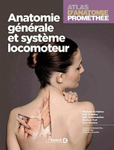 Portada del libro 9782804185527 Atlas D'anatomie Promethee, Vol. 1: Anatomie Generale Et Systeme Locomoteur