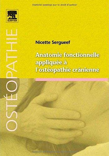 Portada del libro 9782810100965 Anatomie Fonctionnelle Appliquée À L'ostéopathie Crânienne