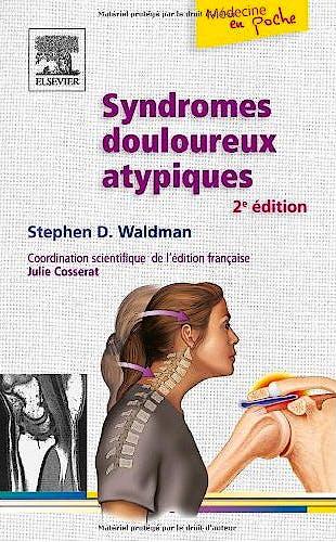 Portada del libro 9782810101818 Syndromes Douloureux Atypiques (Médecine en Poche)