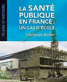 Portada del libro 9782810903900 La Sante Publique en France: Un Cas D'ecole
